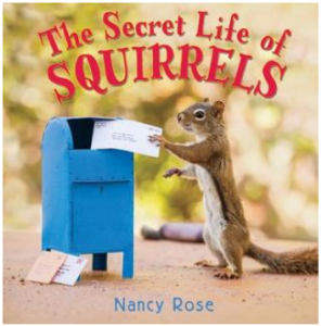 Rose Secret Life of Squirrels