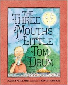 Willard Three Mouths of Little Tom Drum