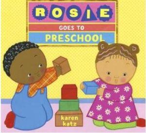 Katz Rosie Goes to Preschool