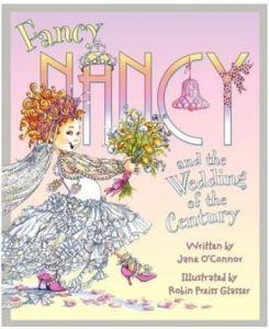 OConnor Fancy Nancy Wedding of the Century