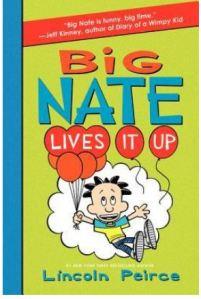 Peirce Big Nate Lives It Up