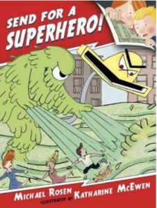 Rosen Send for a Superhero
