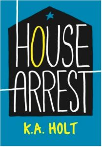 Holt House Arrest