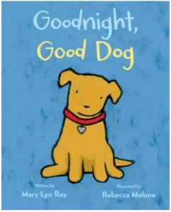 Ray Goodnight Good Dog