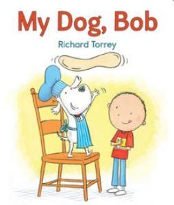 Torrey My Dog Bob
