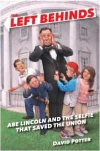 Potter Abe Lincoln and the Selfie that Saved the Union