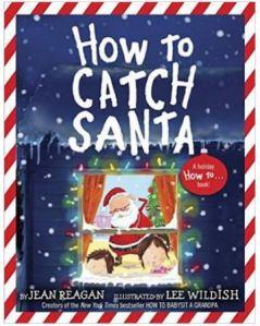 Reagan How to Catch Santa