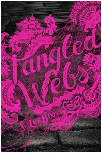 Bross Tangled Webs