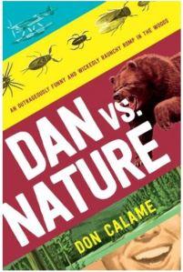Calame Dan vs Nature