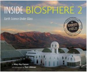Carson Inside Biosphere 2