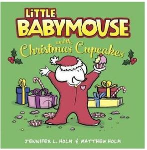 holm-little-babymouse-and-the-christmas-cupcakes
