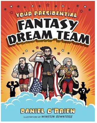 obrien-presidential-fantasy-dream-team