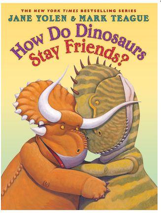 yolen-how-do-dinosaurs-stay-friends